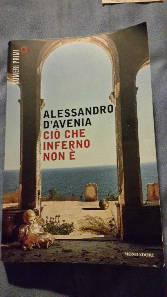 Ciò che inferno non è - Alessandro D'Avenia - Lacocio.it